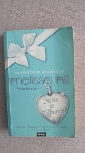 Svaka zena zeli nesto iz Tifanija Melissa Hill