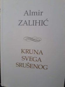 Almir Zalihic Kruna svega srusenog