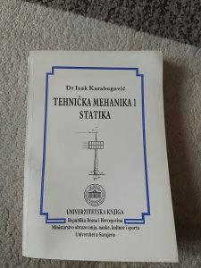 "dr.Isak Karabrgović""TEHNIČKA MEHANIKA 1-STATIKA"""