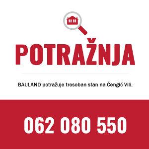 BAULAND POTRAŽUJE / Trosoban stan na Čengić Vili