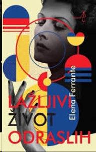 Knjiga: Lažljivi život odraslih, pisac: Elena Ferrante, Književnost, Romani