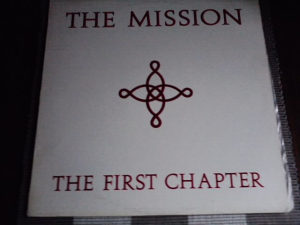 The Mission ‎– The First Chapter lp