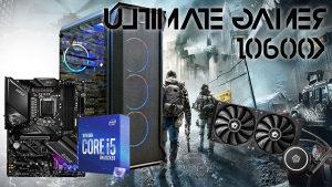 ULTIMATE GAMER 10600K GAMING PC