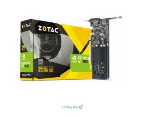 ZOTAC ZT-P10300A-10L GeForce GT 1030 2GB GDDR5 PCIE