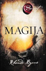 Knjiga: Magija, pisac: Rhonda Byrne, Zdravlje, Popularna nauka, Psihologija
