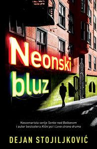 Neonski bluz - Dejan Stojiljković