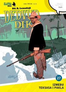 Zlatna serija 27 - Dedvud Dik - Između Teksasa i pakla