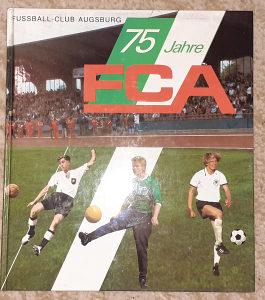 75 GODINA FC AUGSBURG KNJIGA IZ 1982 GOD