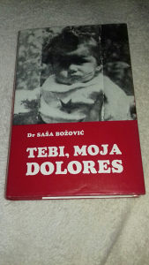 Tebi, moja Dolores Saša Božović