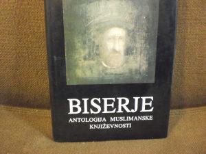 Biserje - Antologija muslimanske književnosti