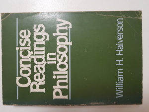 Concise Readings in Philosophy - W.H.Halverson