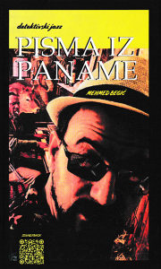 Knjiga: Pisma iz Paname - detektivski jazz, pisac: Mehmed Begić, Književnost, Pripovjetke