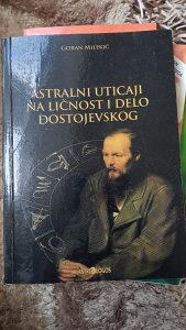 Astralni utjecaj na licnost Dostojevskog, Goran Milekic