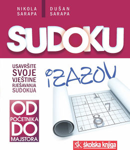 Knjiga: Sudoku - Od početnika do majstora, pisac: Nikola Sarapa, Dušan Sarapa, Stručne knjige, Prirodne nauke, Matematika