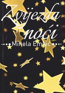 Knjiga: Zvijezda noći, pisac: Minela Emkić, Književnost, Romani, Ljubavni