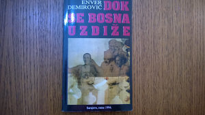Ratna knjiga ARBiH-Dok se Bosna uzdiže