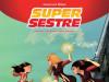 Super Sestre 2 / STRIP AGENT