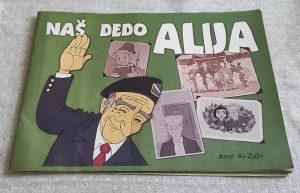 Naš dedo Alija Izetbegović - dječija knjiga slikovnica
