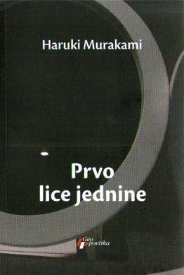 Haruki Murakami - Prvo lice jednine