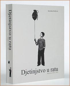 Djetinjstvo u ratu - Jasminko Halilovic