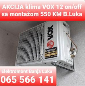 AKCIJA klima 12 VOX sa montažom 550KM B.Luka 065566141