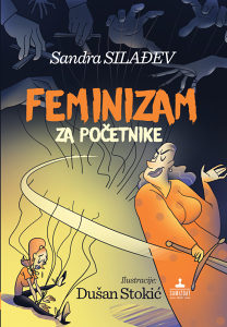 Feminizam za početnike - Sandra Silađev Dinja