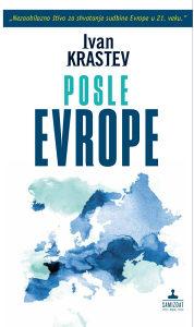 Posle Evrope - Ivan Krastev