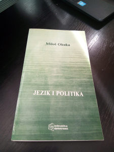 Knjige , Miloš Okuka - Jezik i politika