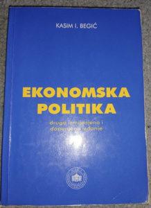 Kasim Begić - Ekonomska Politika