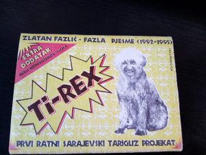 Ti-rex pjesme 1992-1995 prvi ratni sarajevski tariguz